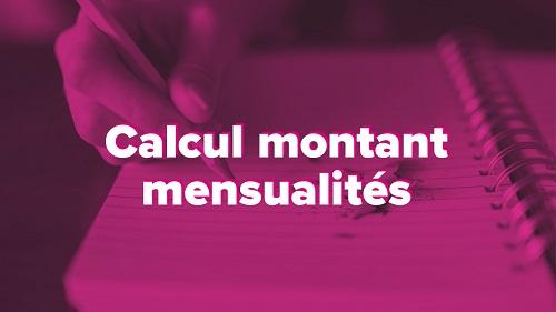 calcul montant mensualité