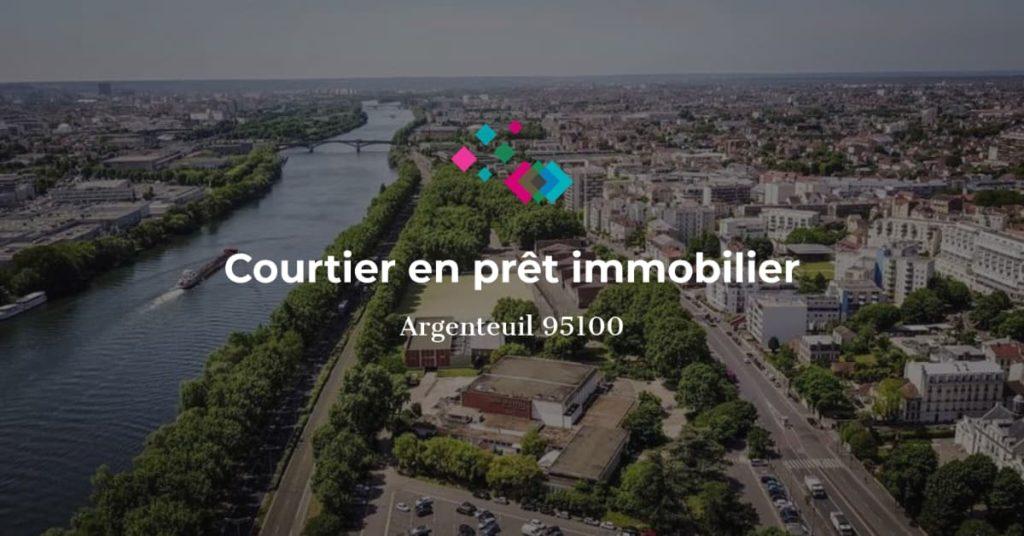 Courtier en crédit immobilier à Argenteuil 95100
